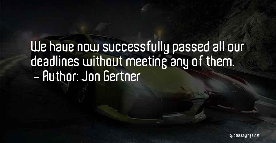 Jon Gertner Quotes 2033208