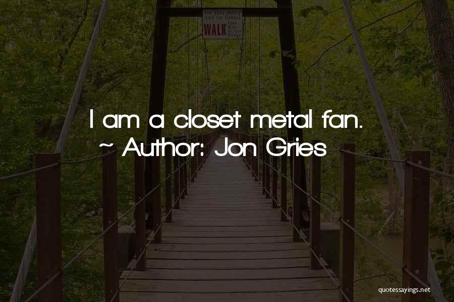 Jon Gries Quotes 1254480