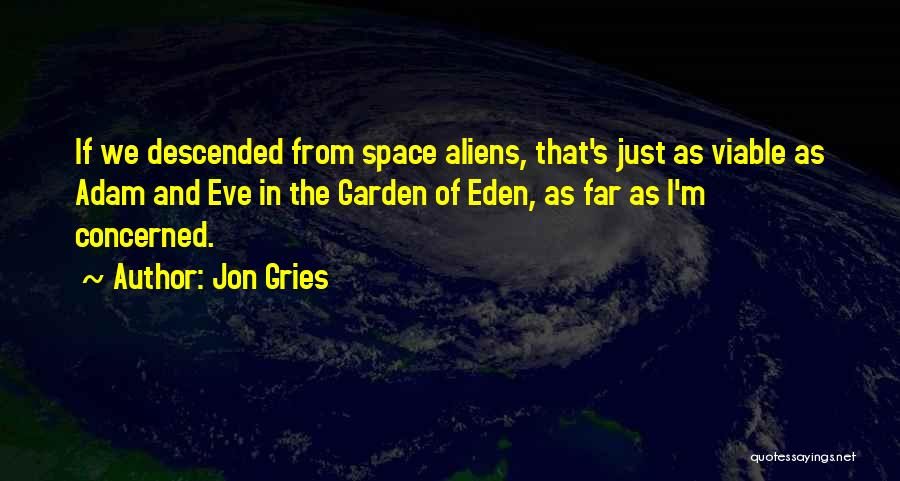 Jon Gries Quotes 128791