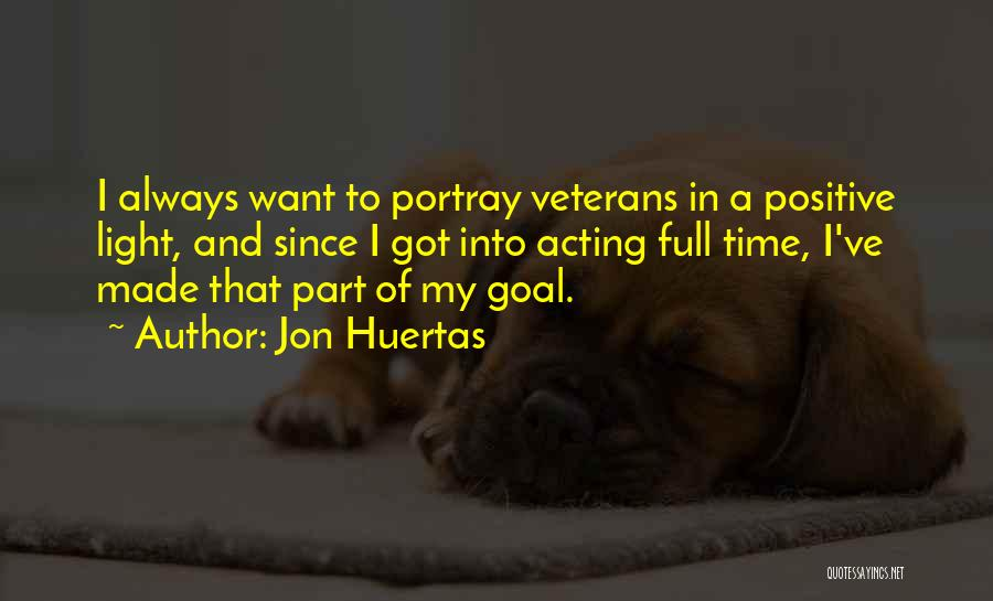Jon Huertas Quotes 269948