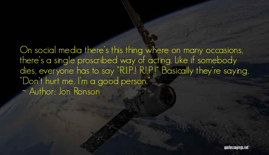 Jon Ronson Quotes 1003586