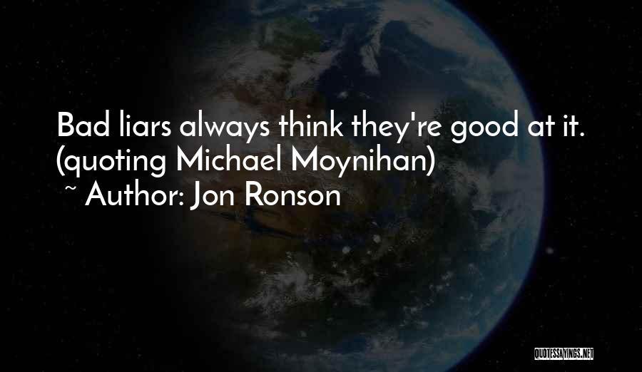 Jon Ronson Quotes 1004097