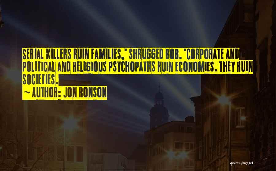 Jon Ronson Quotes 1017034