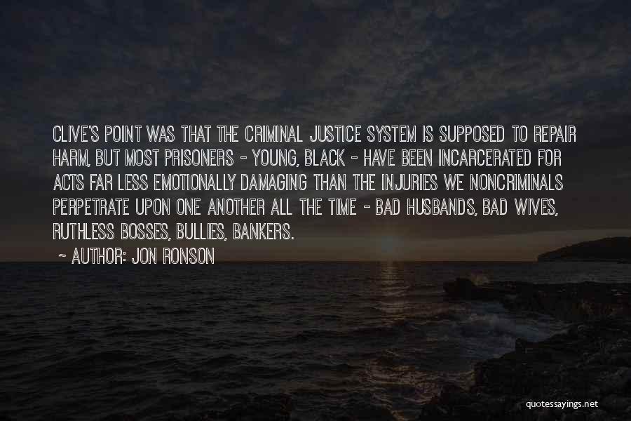 Jon Ronson Quotes 1145993