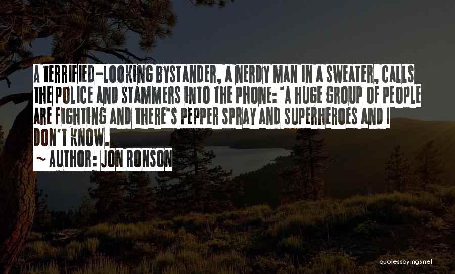 Jon Ronson Quotes 1241079