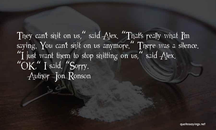 Jon Ronson Quotes 1259455