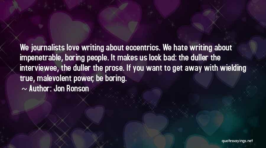 Jon Ronson Quotes 1513229