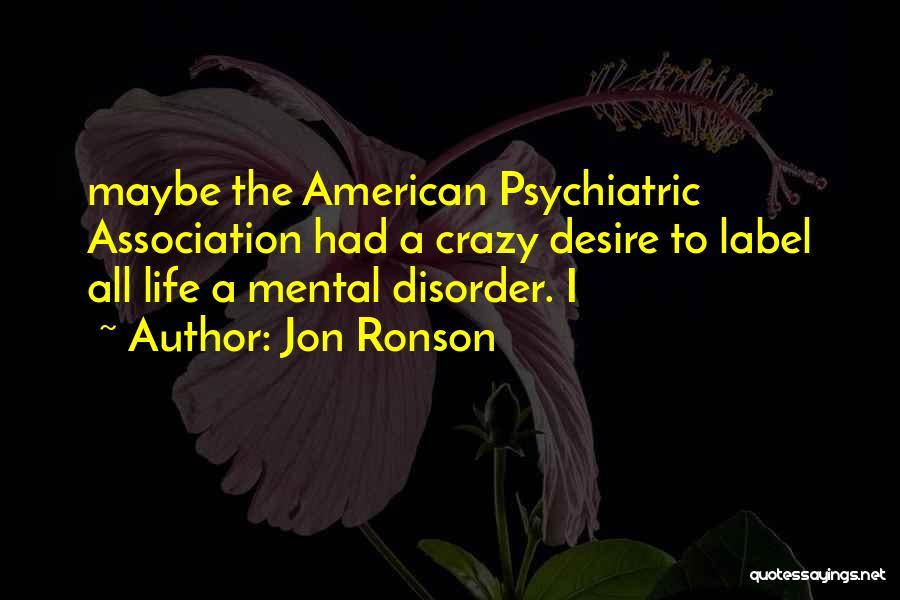 Jon Ronson Quotes 1519044