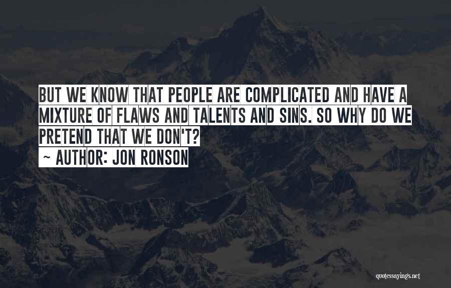 Jon Ronson Quotes 1579329
