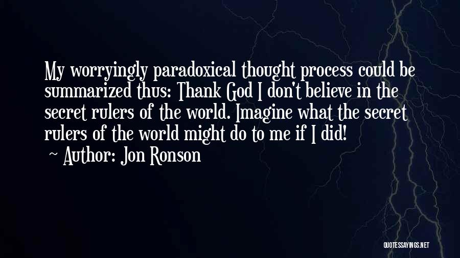 Jon Ronson Quotes 1642903
