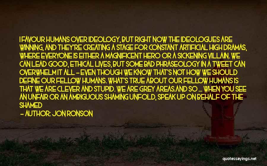 Jon Ronson Quotes 1665618
