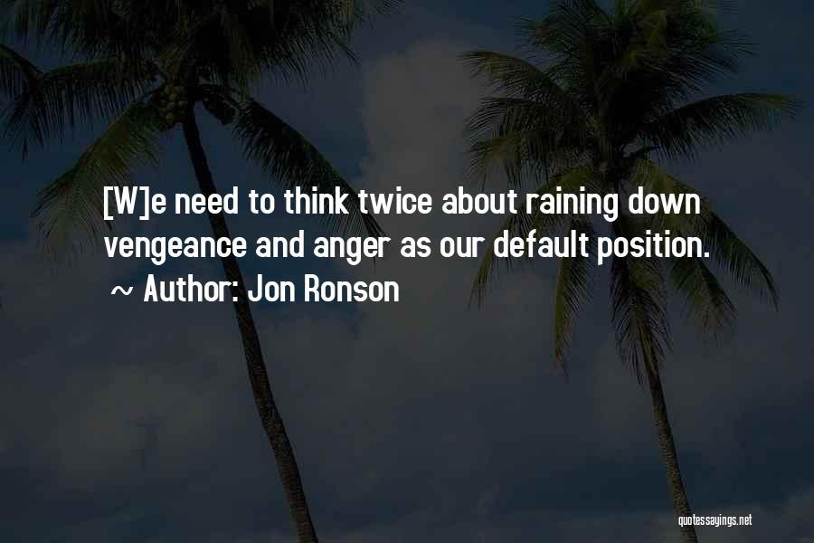 Jon Ronson Quotes 1761647