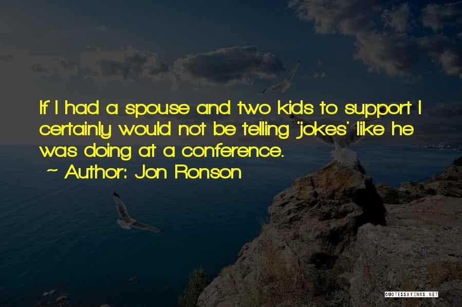 Jon Ronson Quotes 1853706