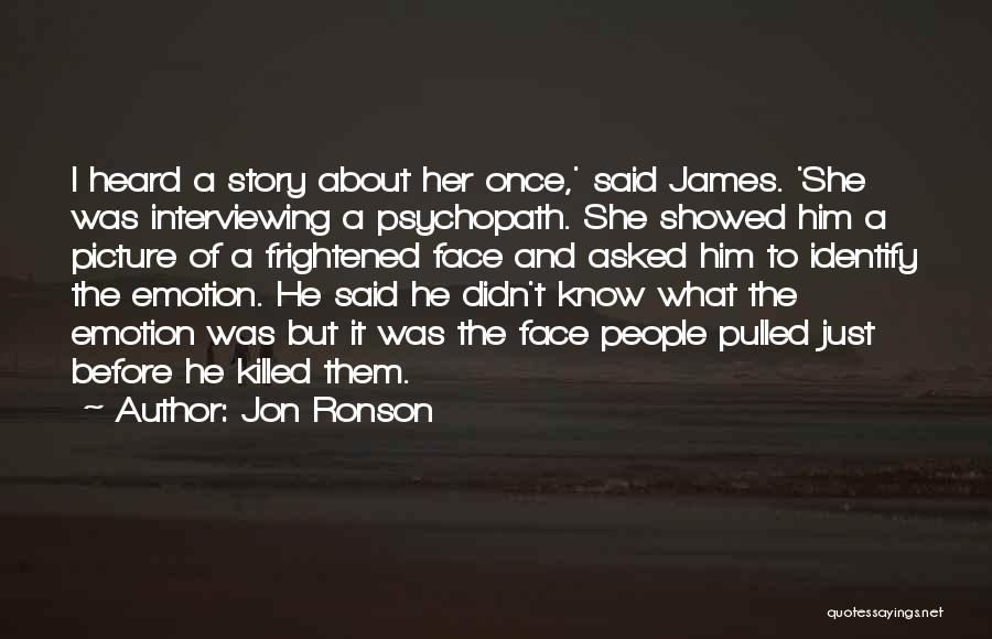Jon Ronson Quotes 1913081
