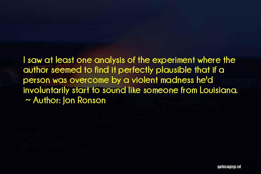 Jon Ronson Quotes 2049688