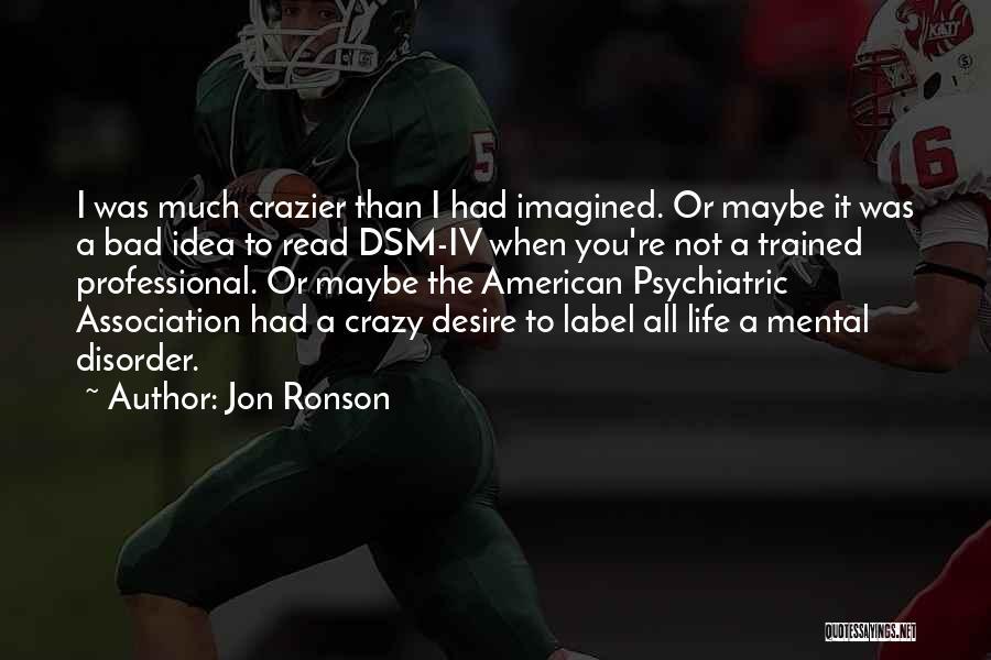 Jon Ronson Quotes 2158505