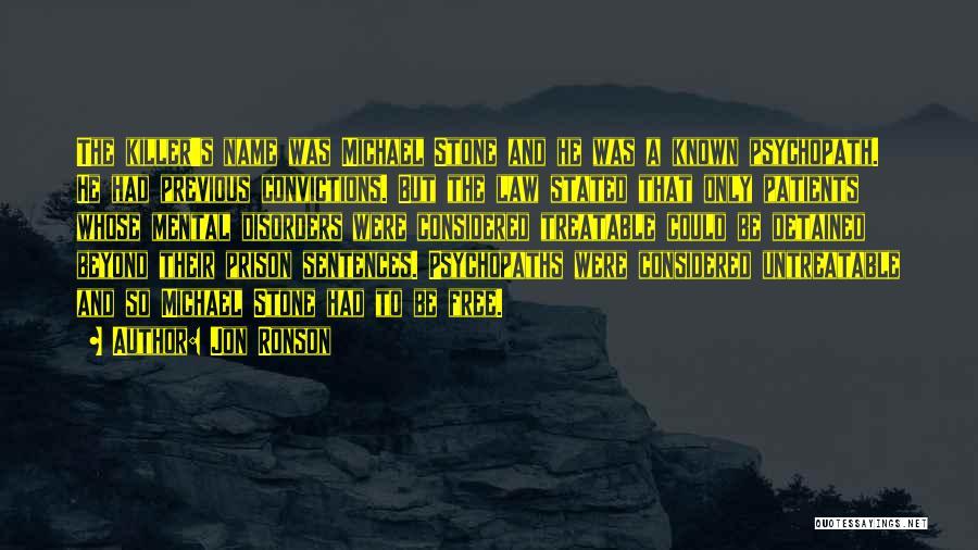 Jon Ronson Quotes 277740