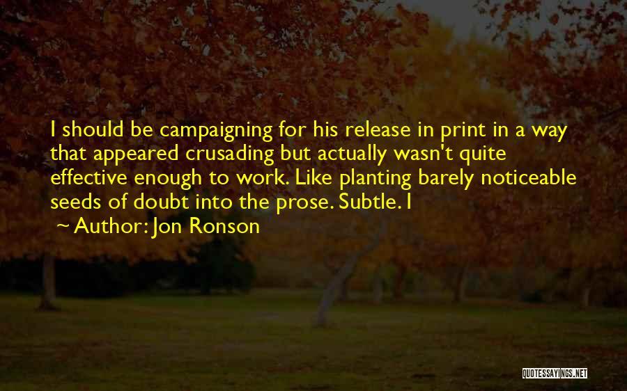 Jon Ronson Quotes 419762