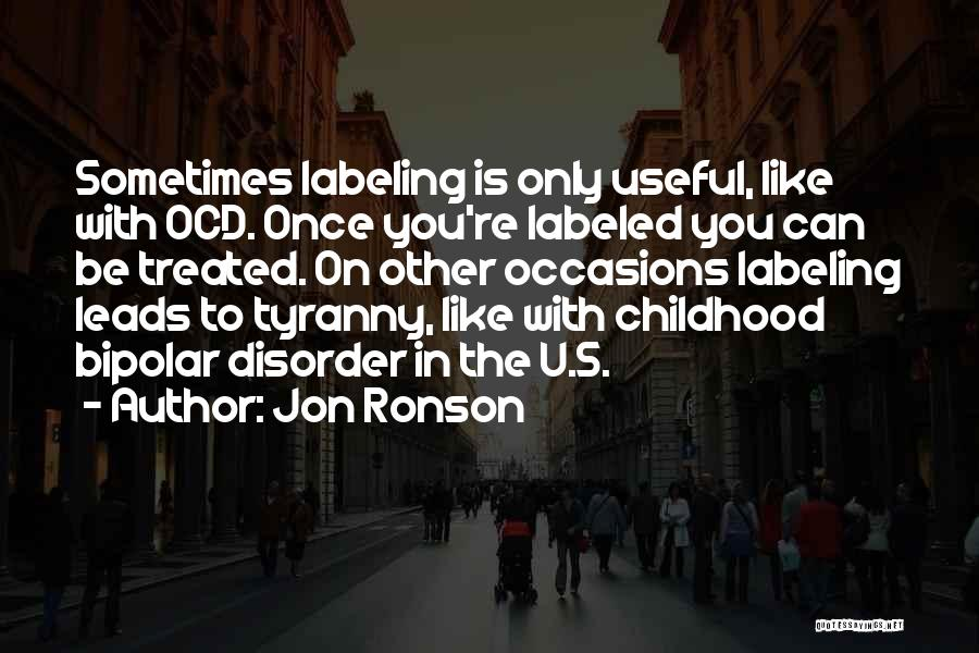 Jon Ronson Quotes 465069