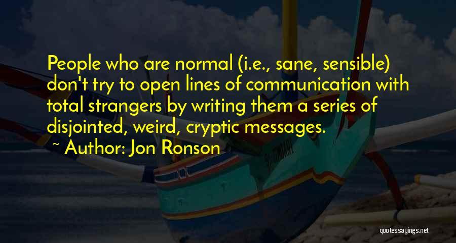 Jon Ronson Quotes 559932