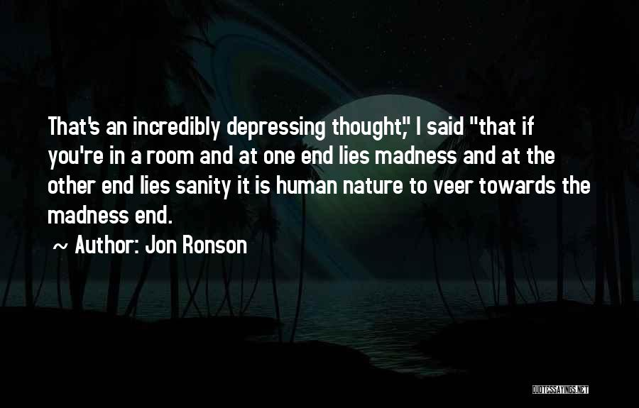 Jon Ronson Quotes 76901