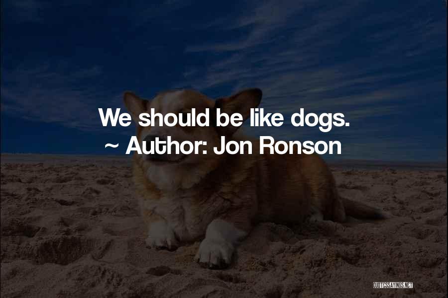 Jon Ronson Quotes 877067