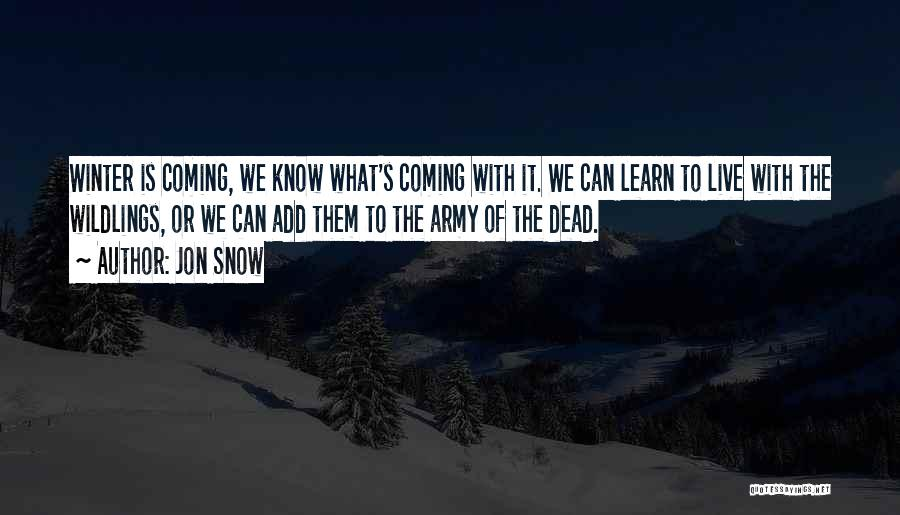 Jon Snow Quotes 1180343