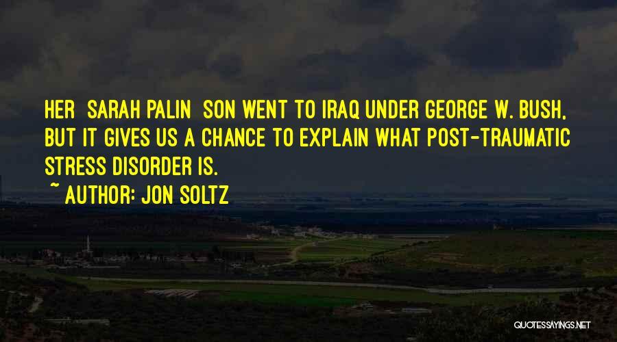 Jon Soltz Quotes 1863828