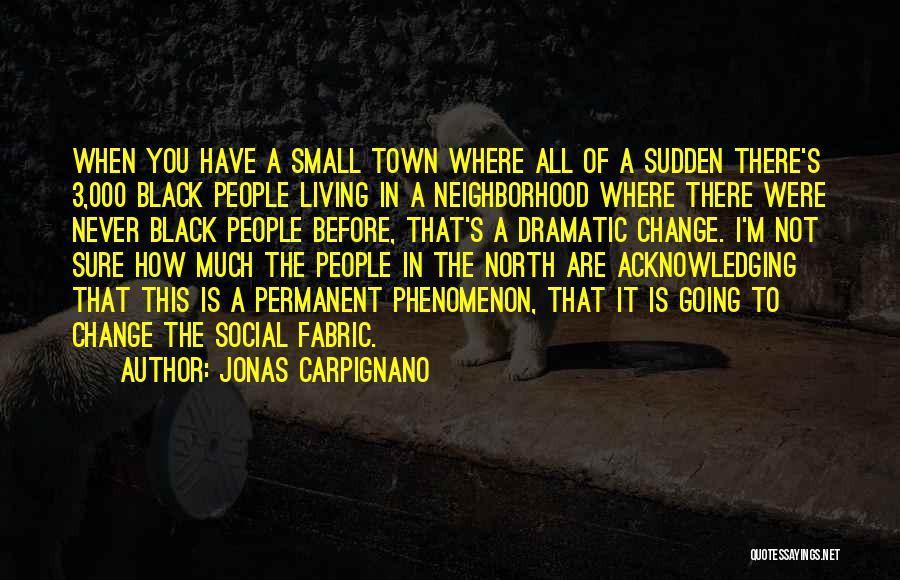 Jonas Carpignano Quotes 1726307