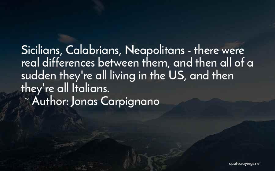 Jonas Carpignano Quotes 911260