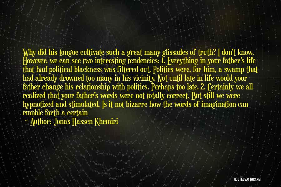 Jonas Hassen Khemiri Quotes 469570