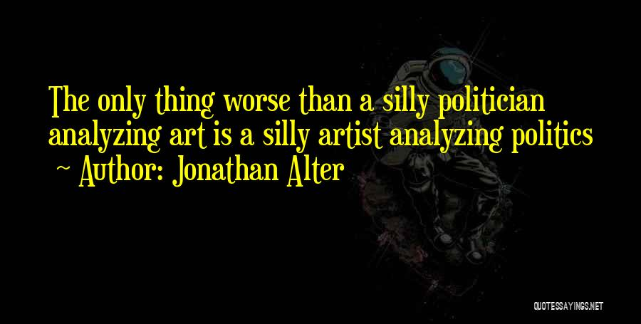 Jonathan Alter Quotes 130574