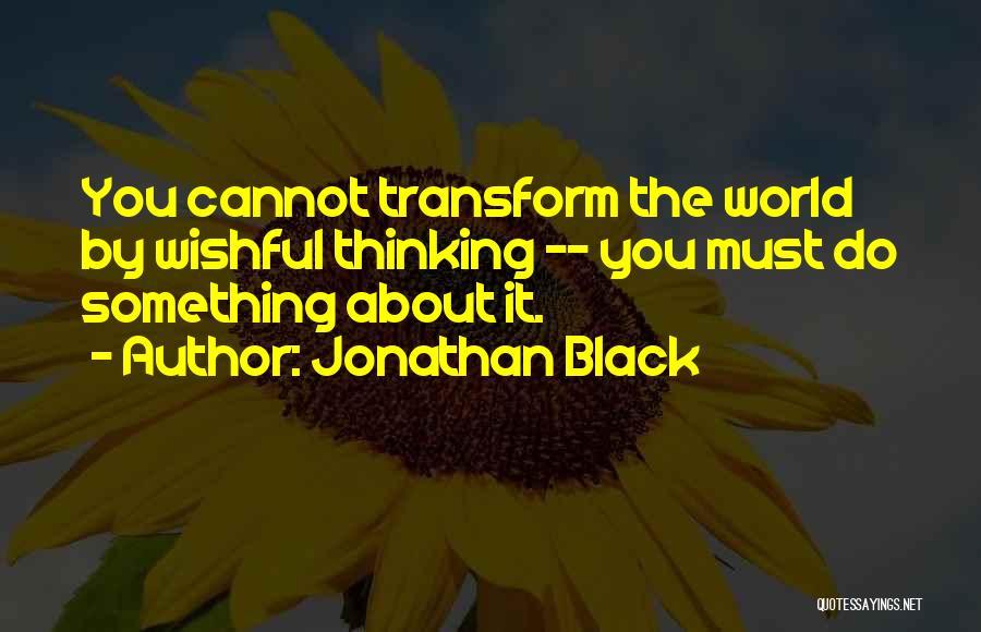 Jonathan Black Quotes 548177