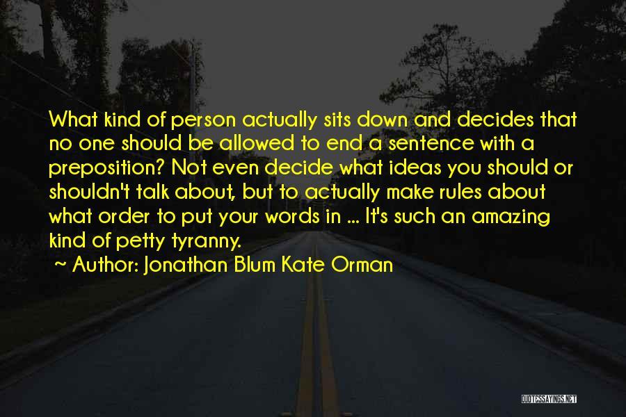 Jonathan Blum Kate Orman Quotes 871853