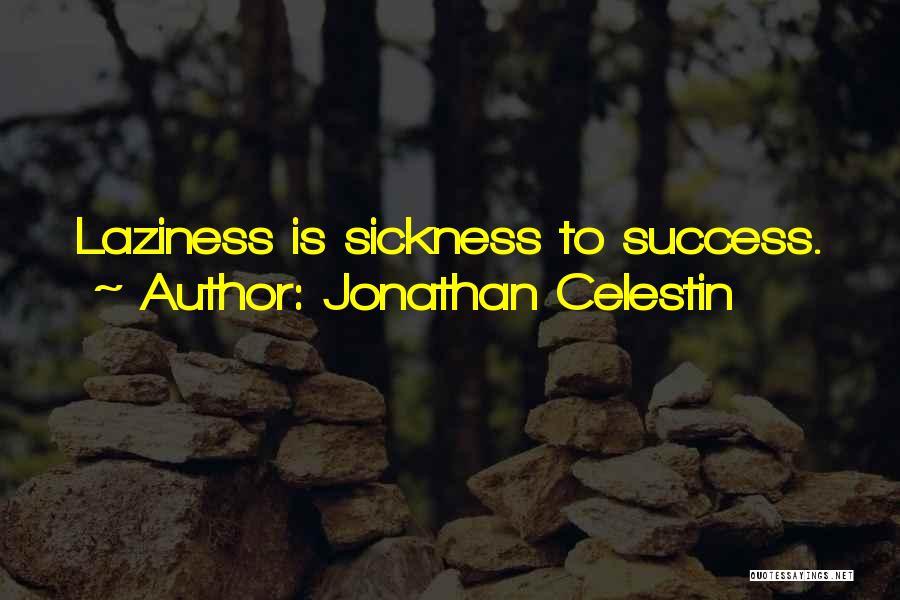 Jonathan Celestin Quotes 897968