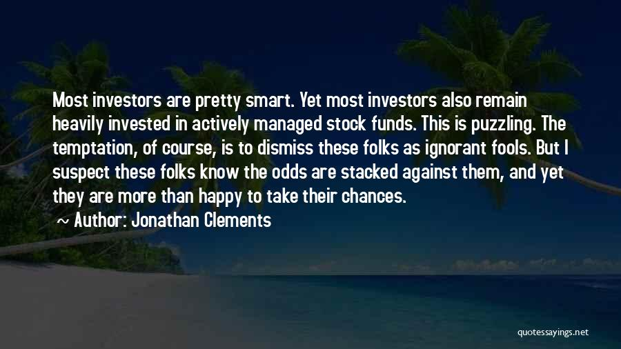 Jonathan Clements Quotes 1109544