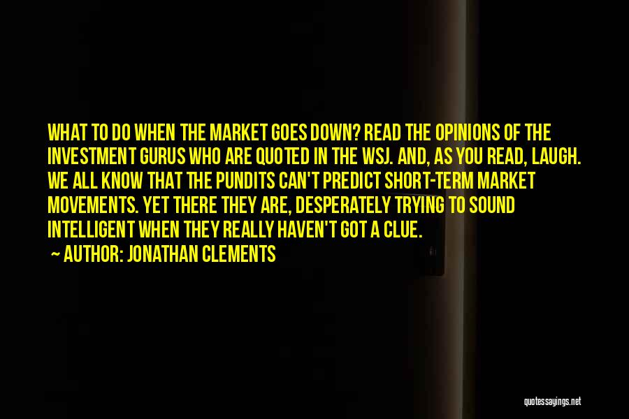 Jonathan Clements Quotes 1480181