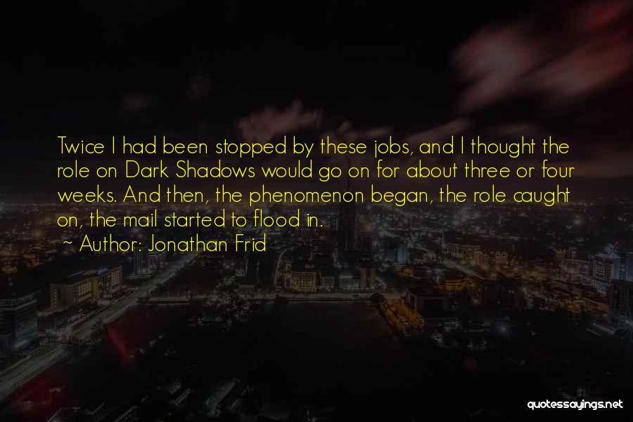 Jonathan Frid Quotes 1197639
