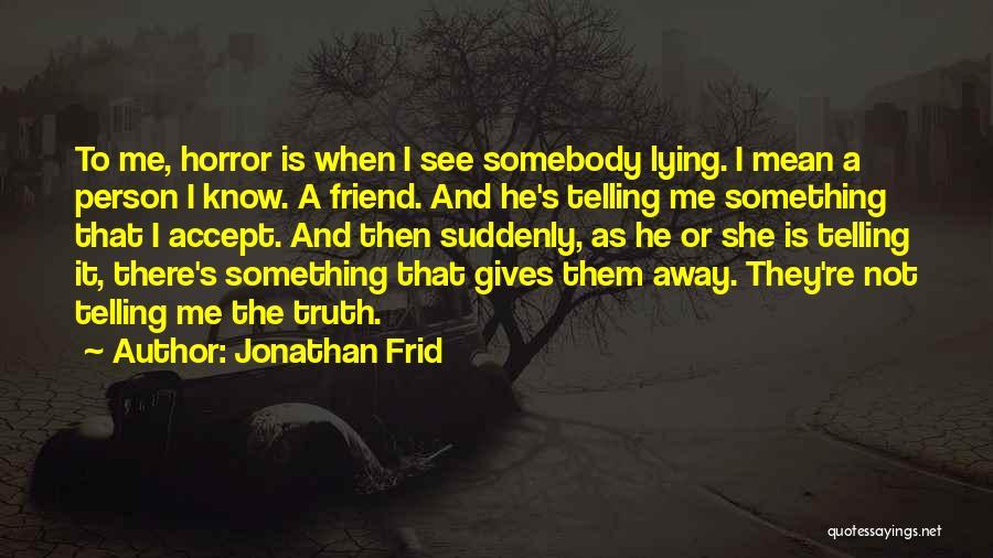 Jonathan Frid Quotes 1992369