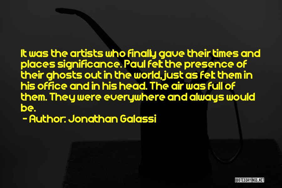Jonathan Galassi Quotes 1295309