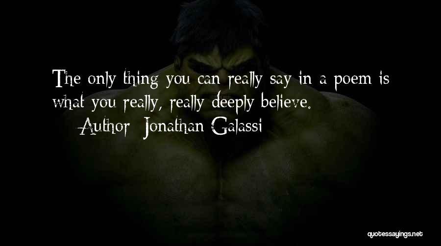 Jonathan Galassi Quotes 1598626