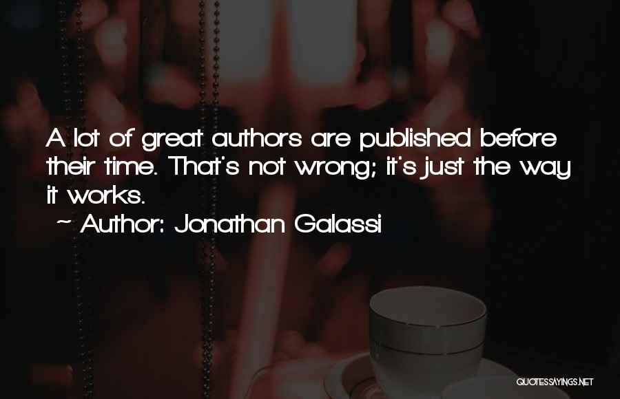 Jonathan Galassi Quotes 1650094