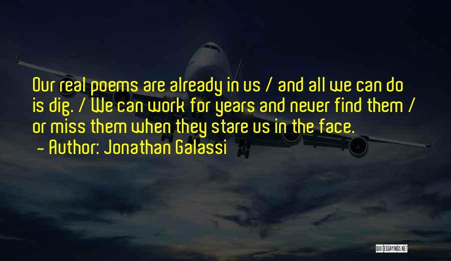 Jonathan Galassi Quotes 1994905