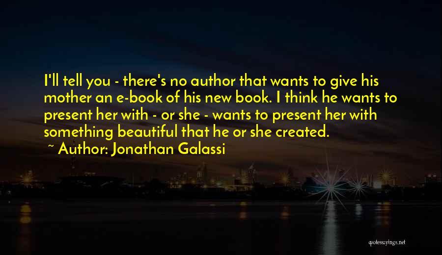 Jonathan Galassi Quotes 2230259
