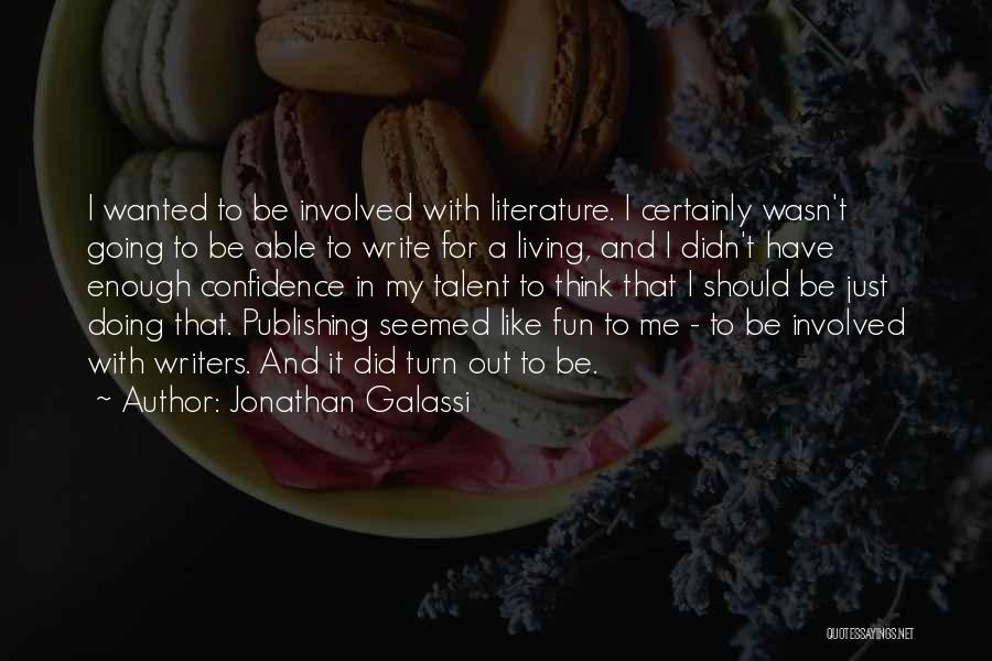 Jonathan Galassi Quotes 2246204