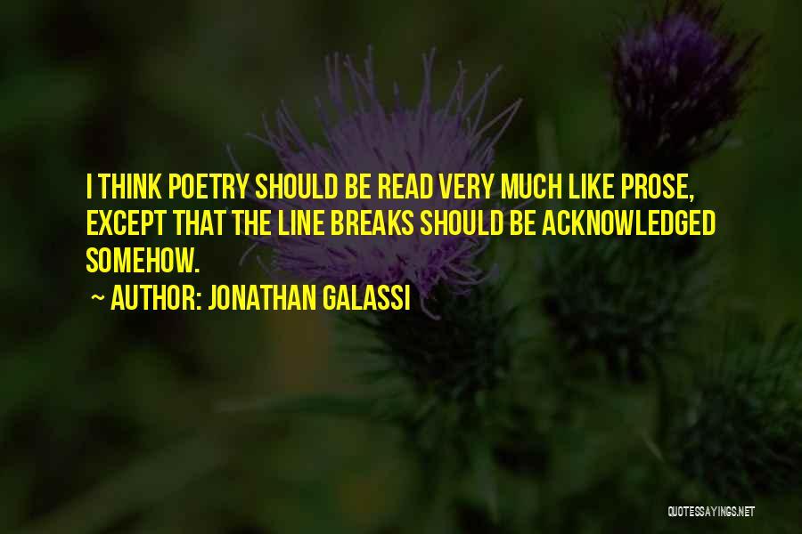 Jonathan Galassi Quotes 622079