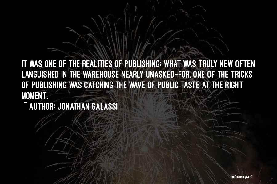 Jonathan Galassi Quotes 801502