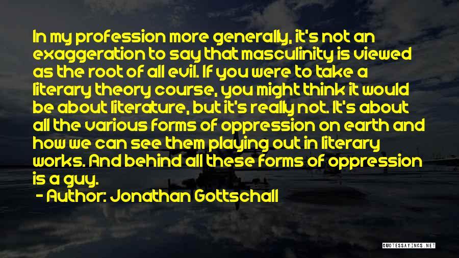 Jonathan Gottschall Quotes 1261582