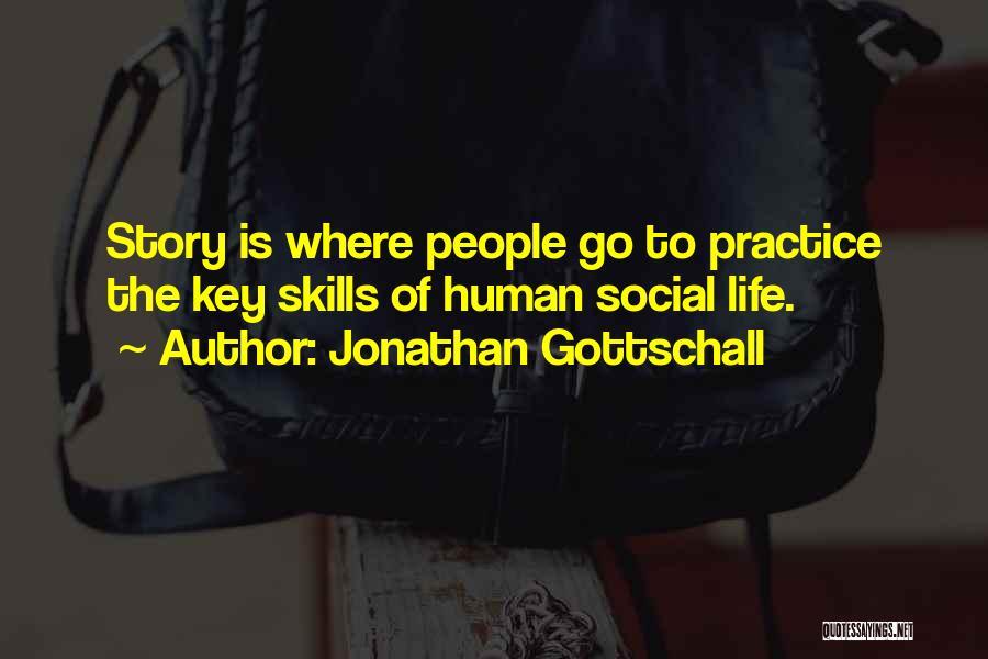 Jonathan Gottschall Quotes 1269662