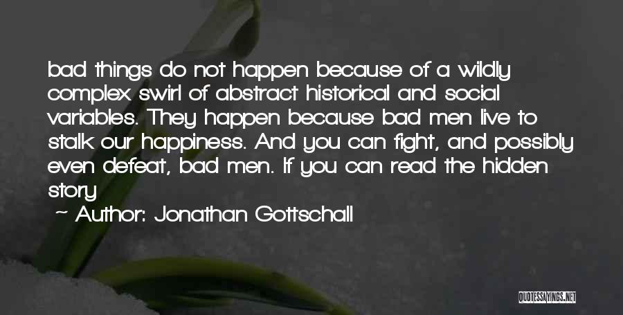 Jonathan Gottschall Quotes 1315733